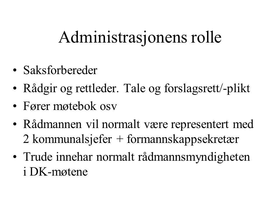 Administrasjonens rolle