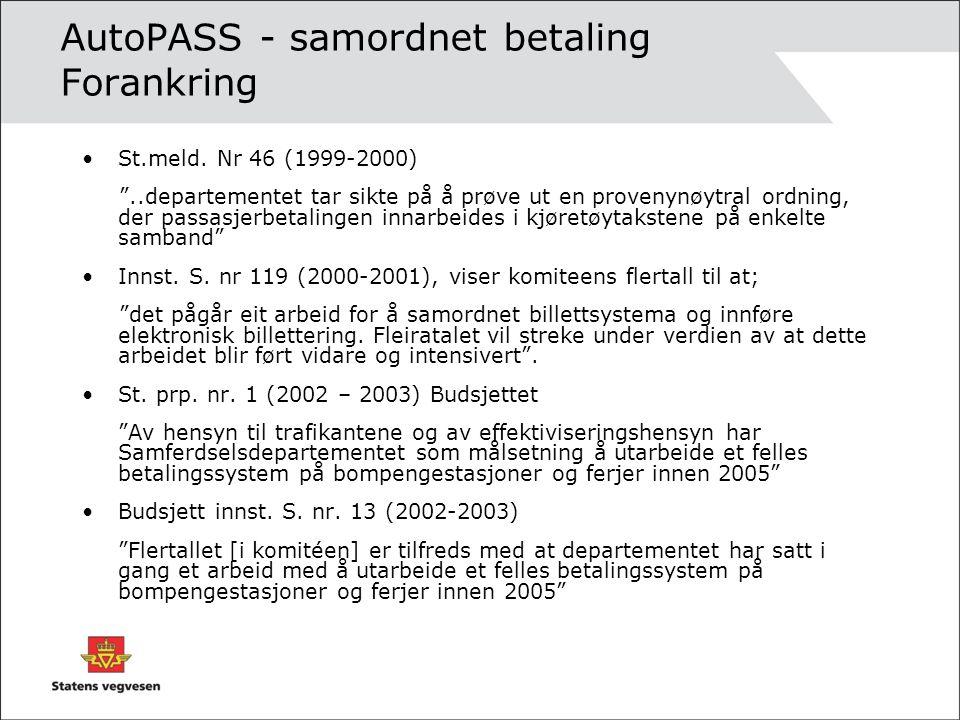 AutoPASS - samordnet betaling Forankring