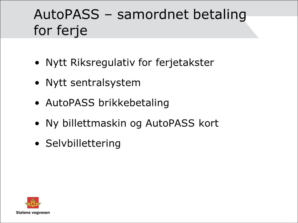 AutoPASS – samordnet betaling for ferje