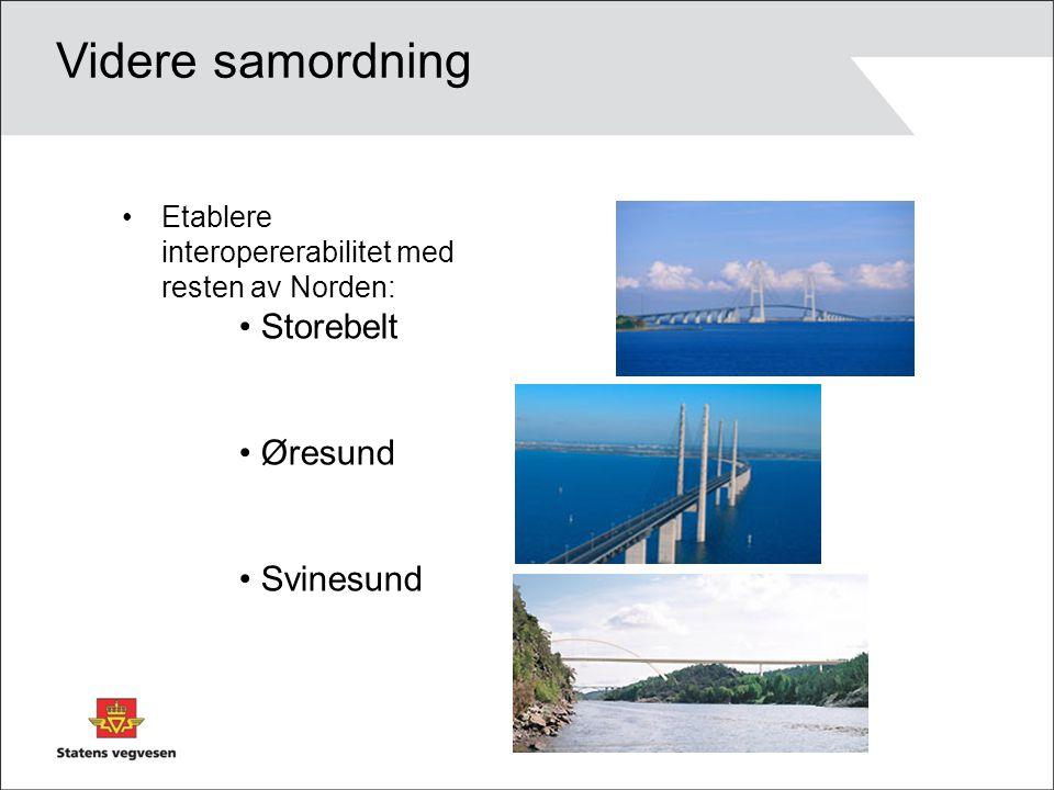 Videre samordning Storebelt Øresund Svinesund