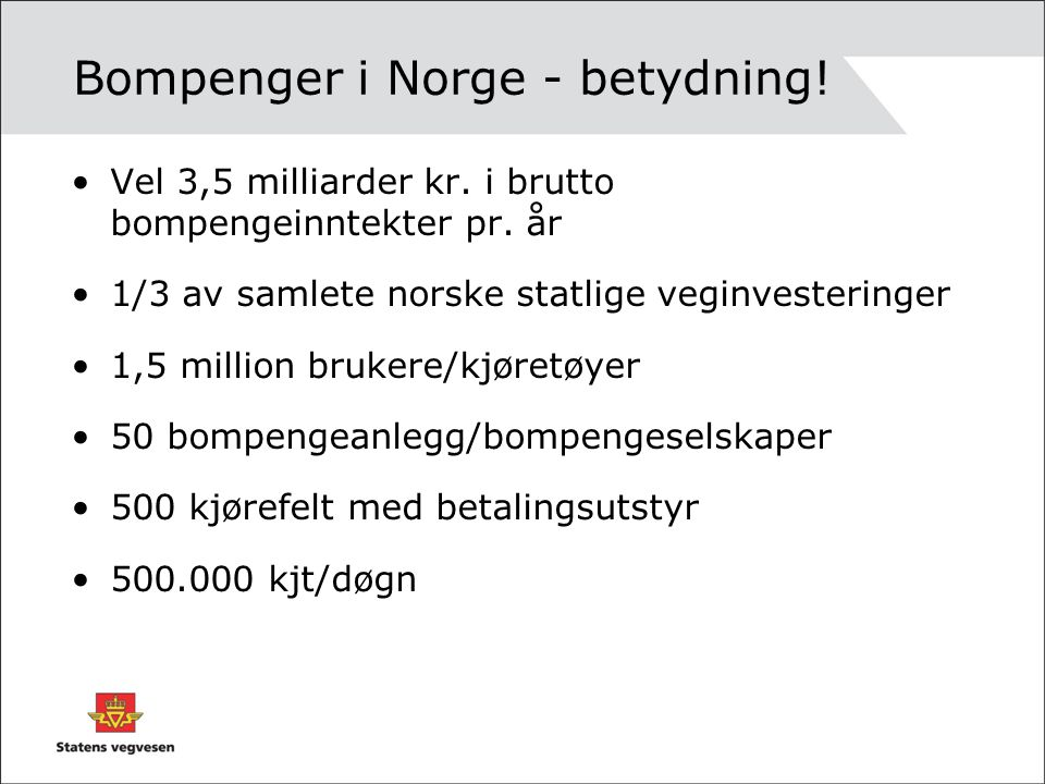 Bompenger i Norge - betydning!