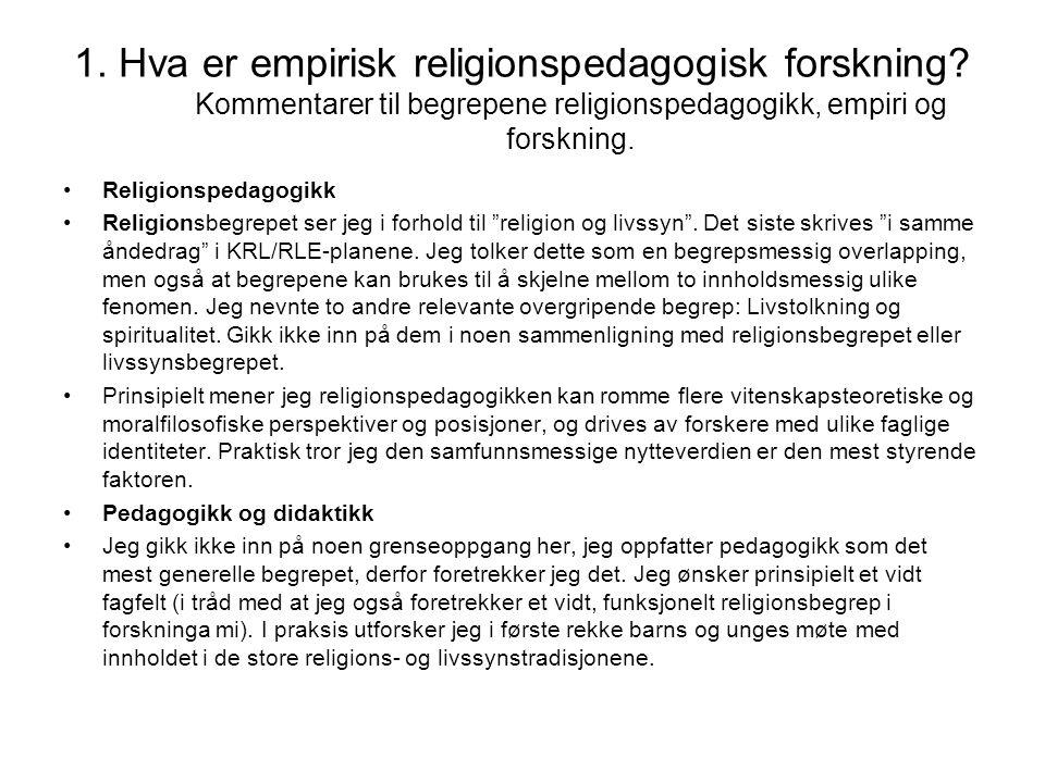 1. Hva er empirisk religionspedagogisk forskning