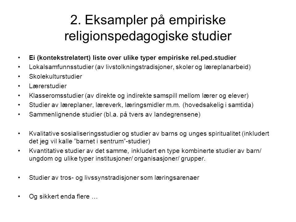2. Eksampler på empiriske religionspedagogiske studier