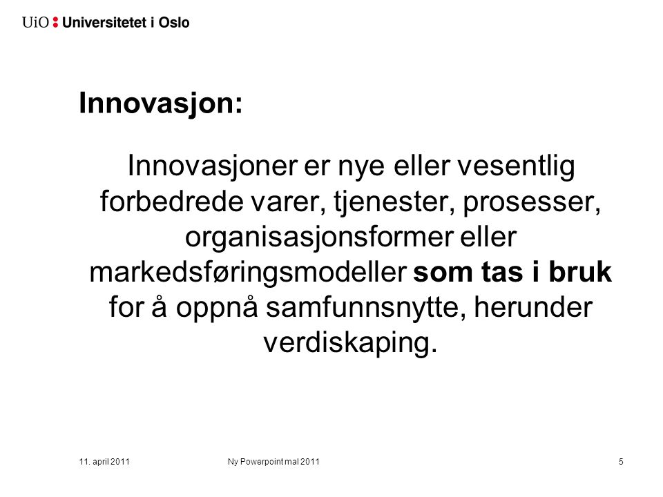 Fokusområder i strategien 2011-2013