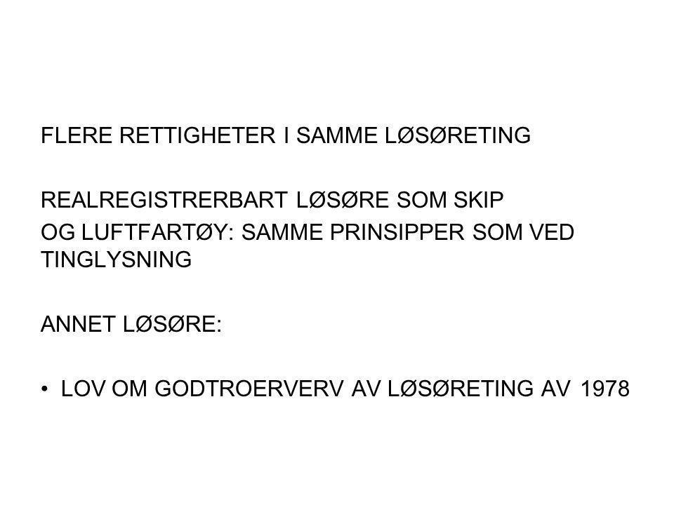 FLERE RETTIGHETER I SAMME LØSØRETING