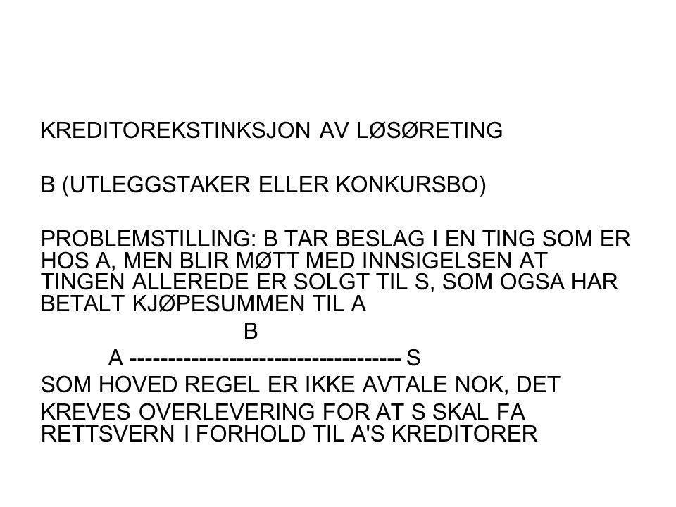 KREDITOREKSTINKSJON AV LØSØRETING