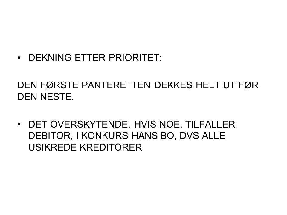 DEKNING ETTER PRIORITET: