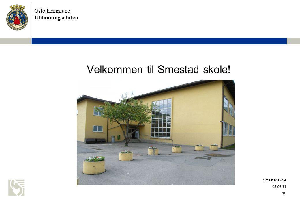 Velkommen til Smestad skole!