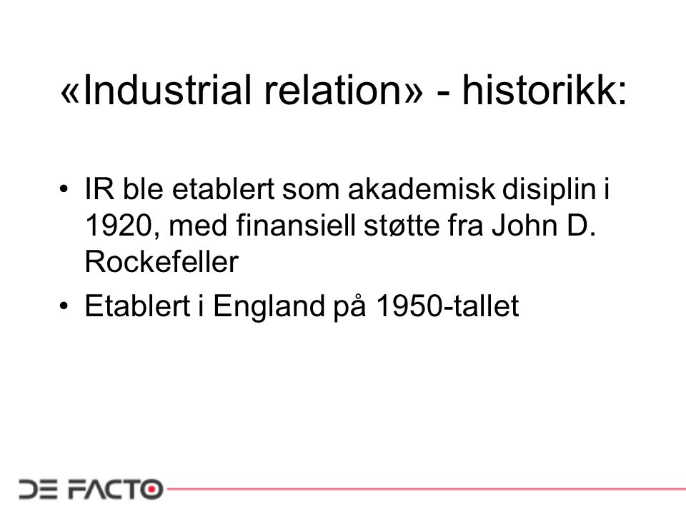 «Industrial relation» - historikk: