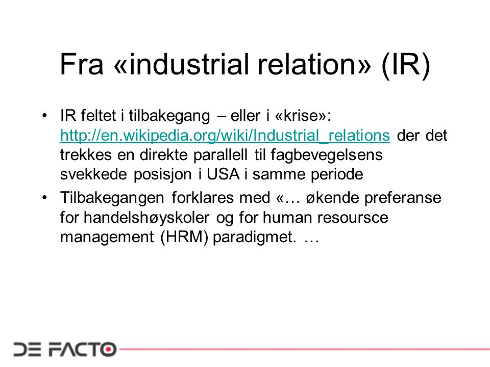 Fra «industrial relation» (IR)