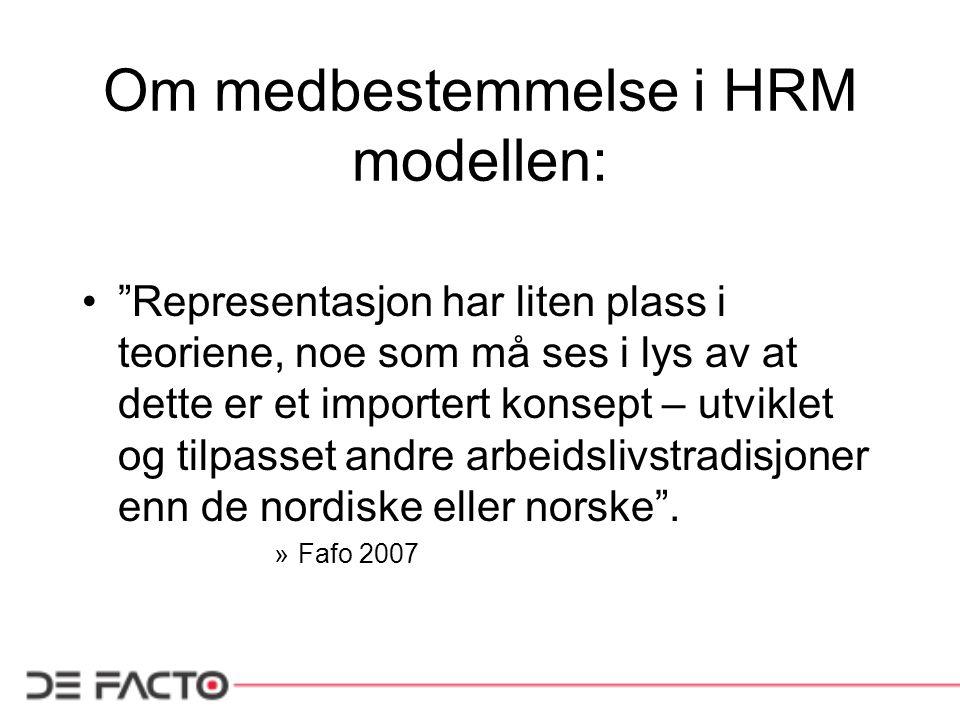 Om medbestemmelse i HRM modellen: