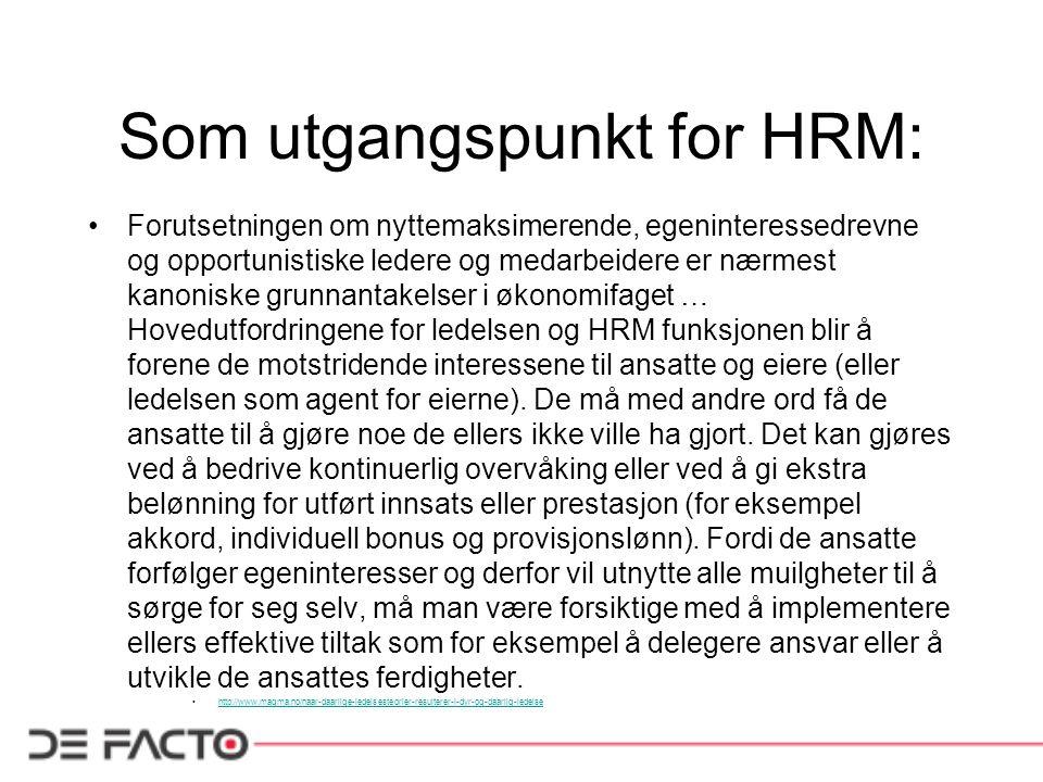 Som utgangspunkt for HRM: