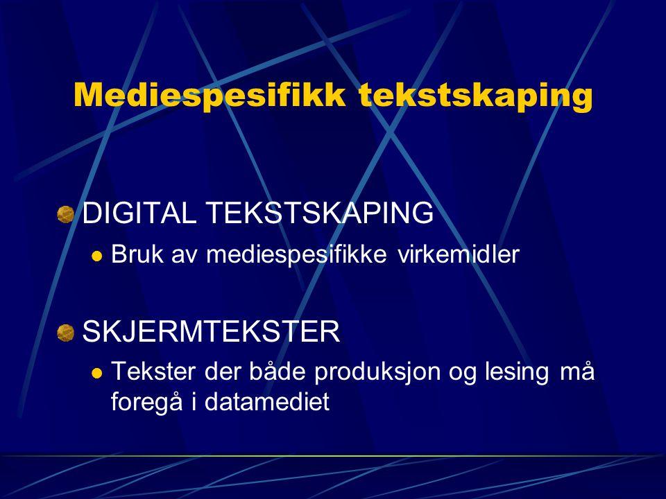 Mediespesifikk tekstskaping