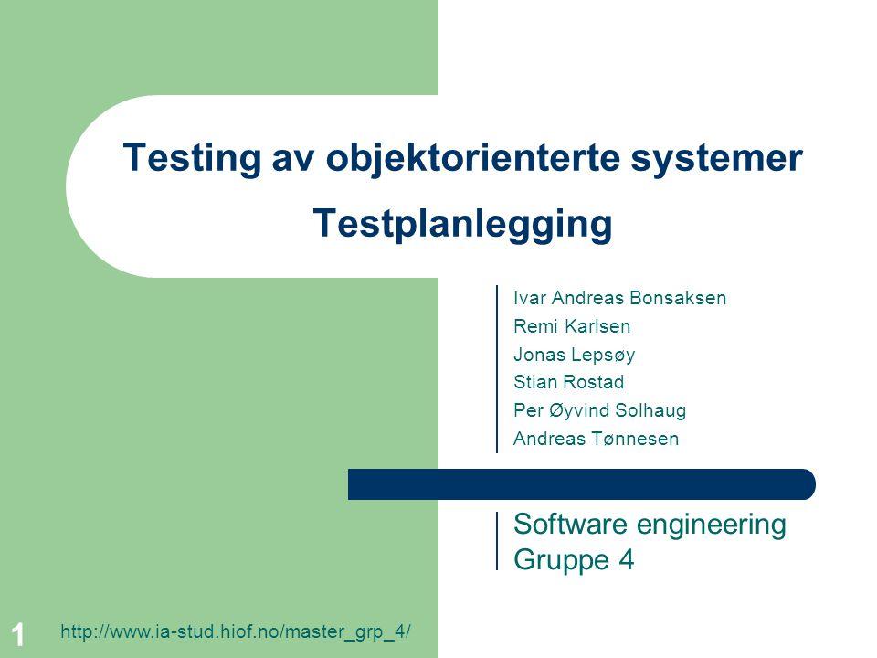 Testing av objektorienterte systemer Testplanlegging