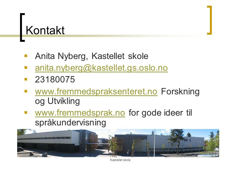 Kontakt Anita Nyberg, Kastellet skole