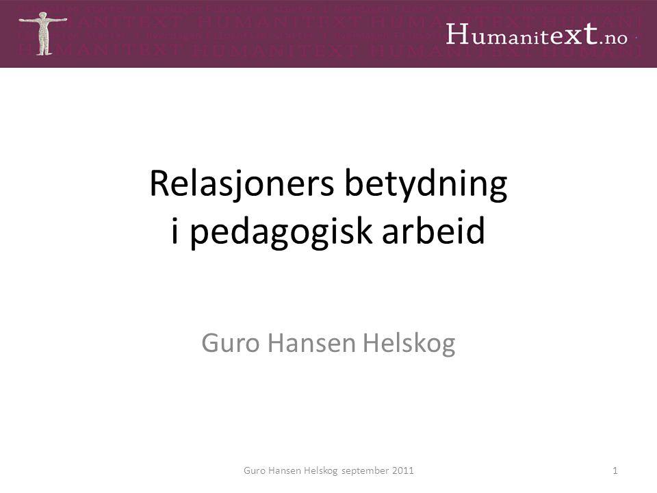 Relasjoners betydning i pedagogisk arbeid
