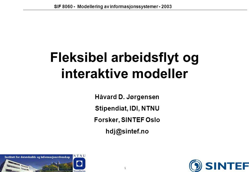 Fleksibel arbeidsflyt og interaktive modeller
