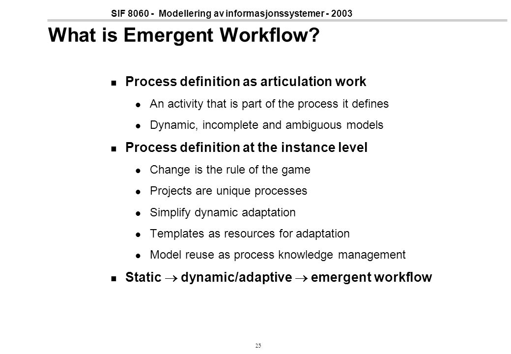 What is Emergent Workflow