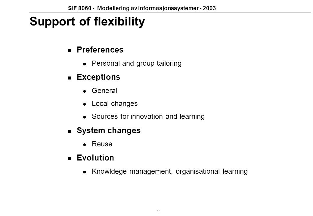 Support of flexibility