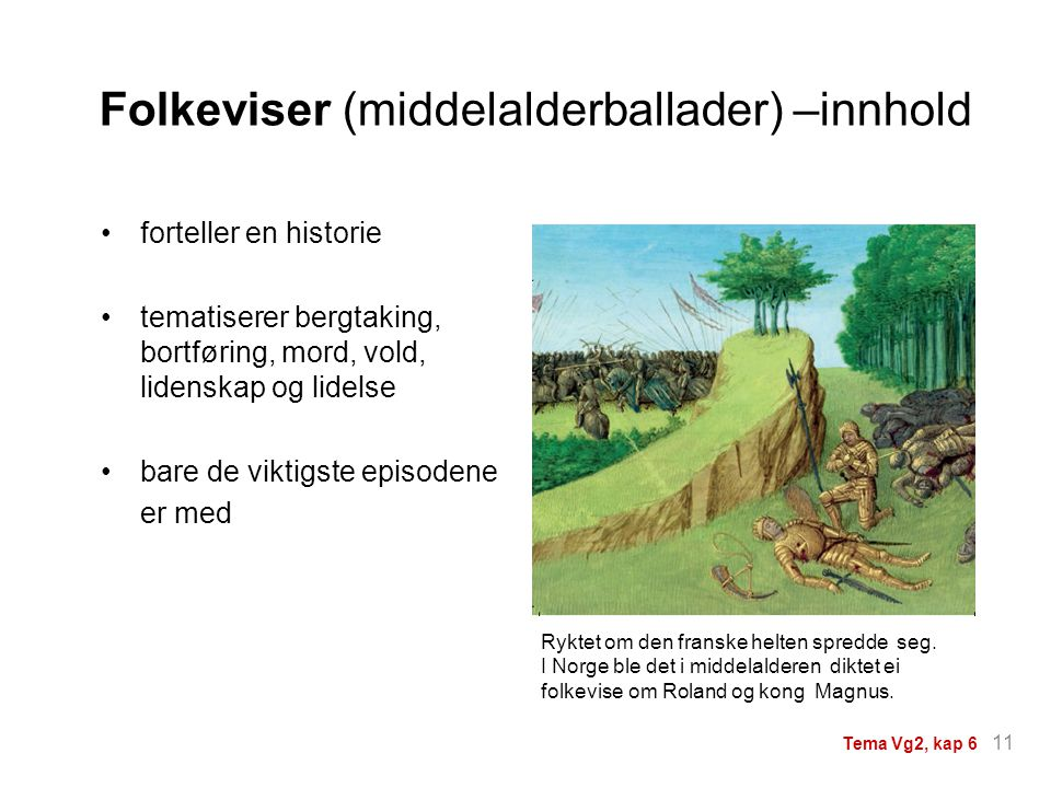 Folkeviser (middelalderballader) –innhold