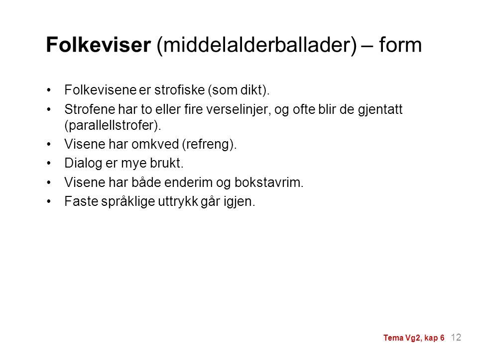 Folkeviser (middelalderballader) – form