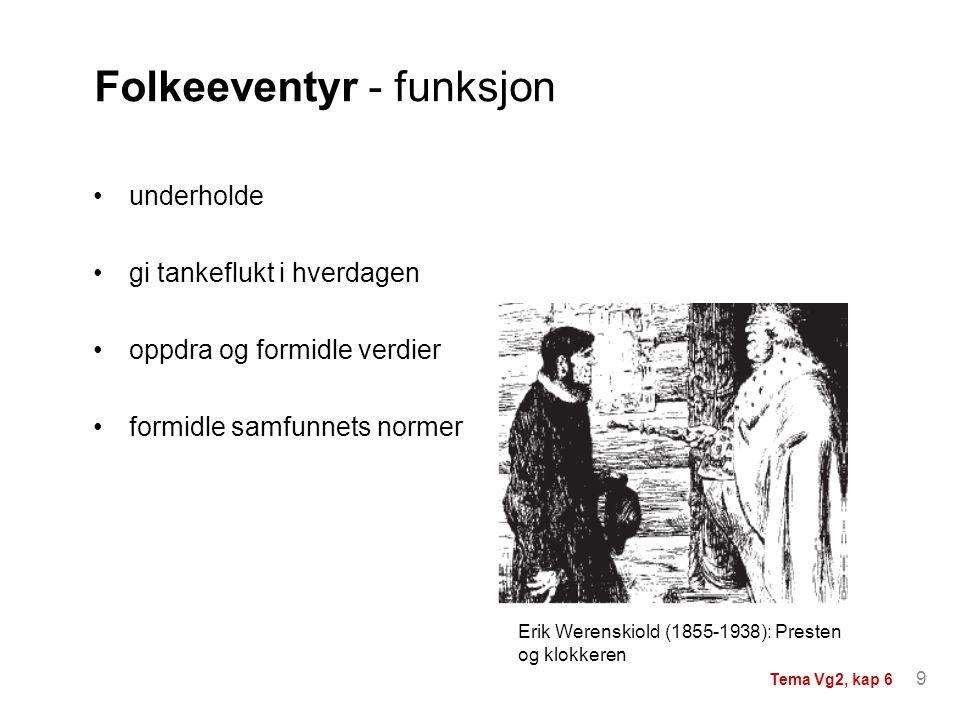 Folkeeventyr - funksjon
