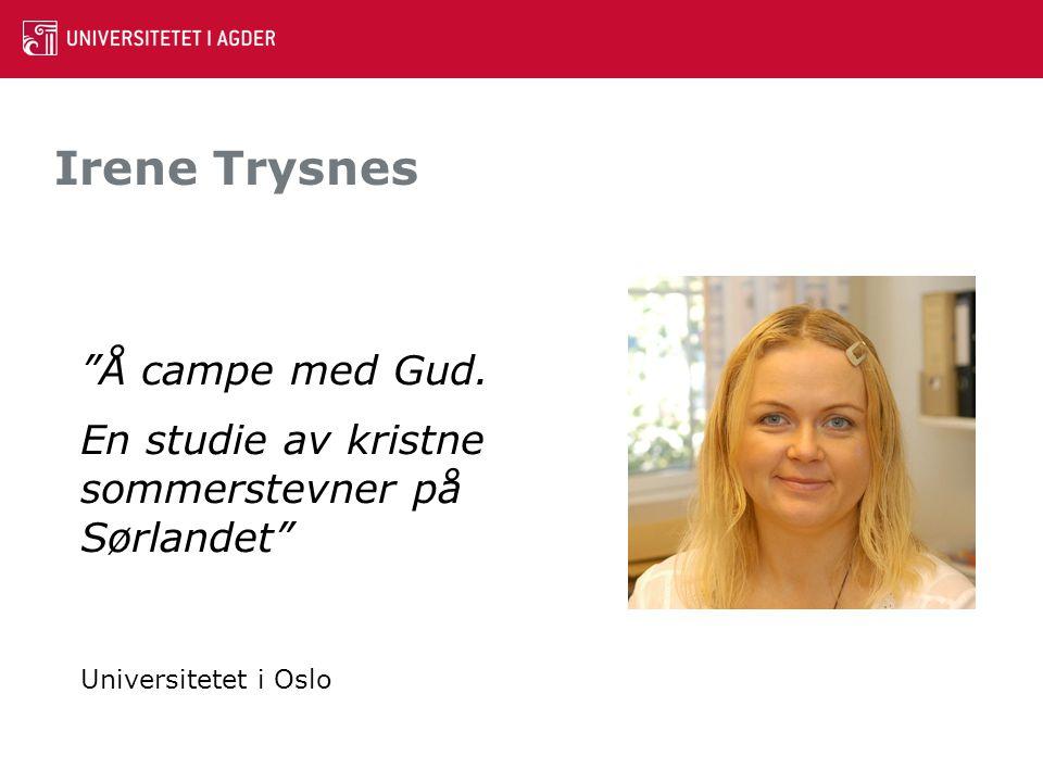 Irene Trysnes Å campe med Gud.