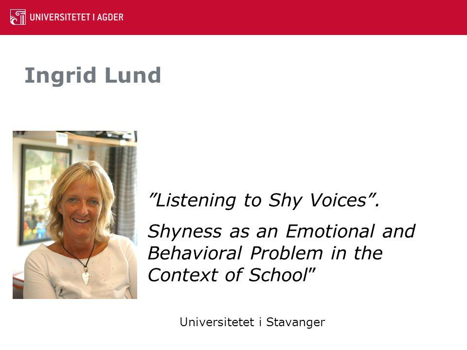 Ingrid Lund Listening to Shy Voices .