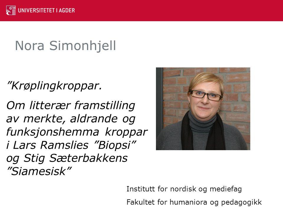 Nora Simonhjell Krøplingkroppar.