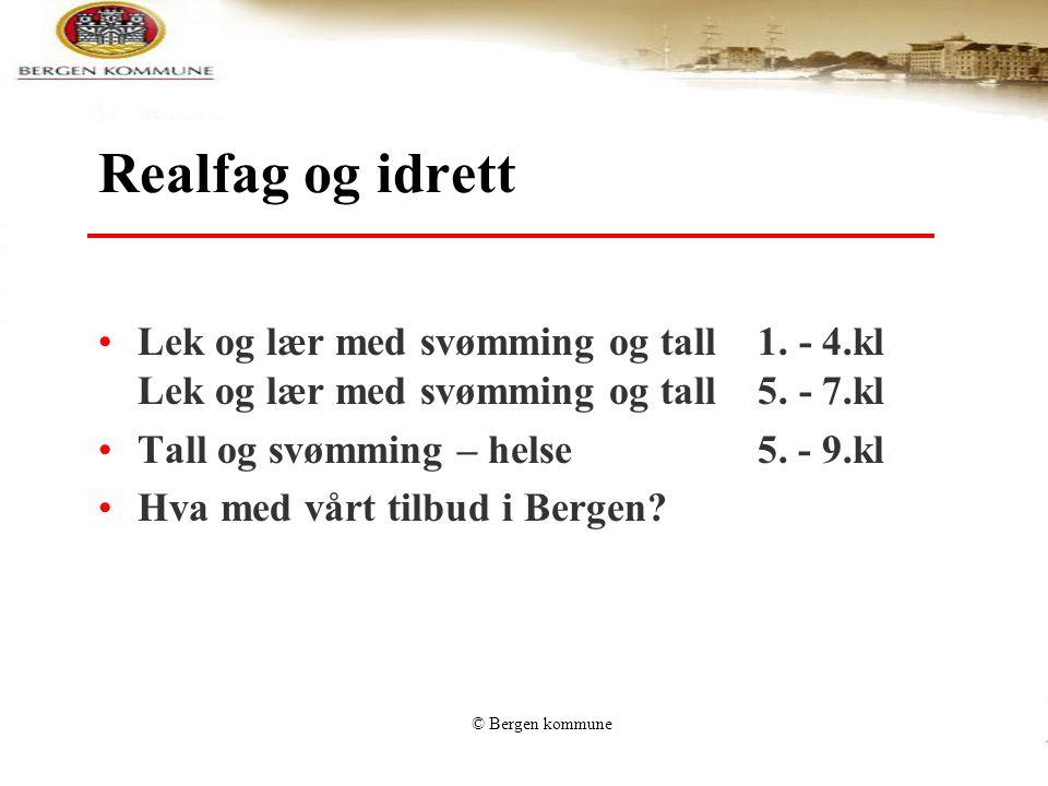 Realfag og idrett Lek og lær med svømming og tall 1. - 4.kl Lek og lær med svømming og tall 5. - 7.kl.