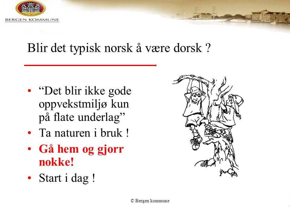 Blir det typisk norsk å være dorsk