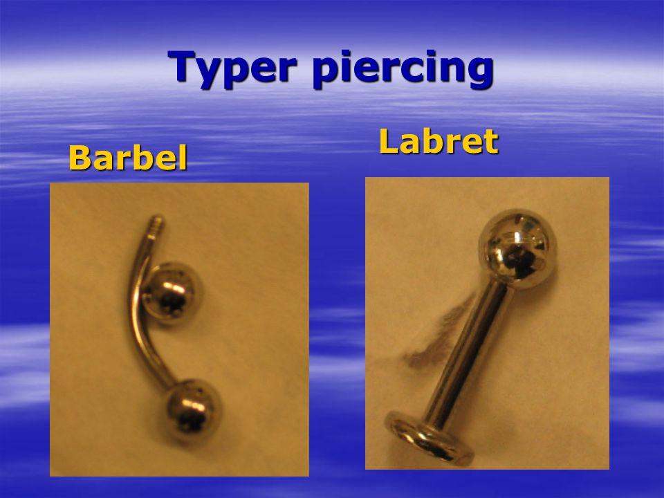 Typer piercing Labret Barbel