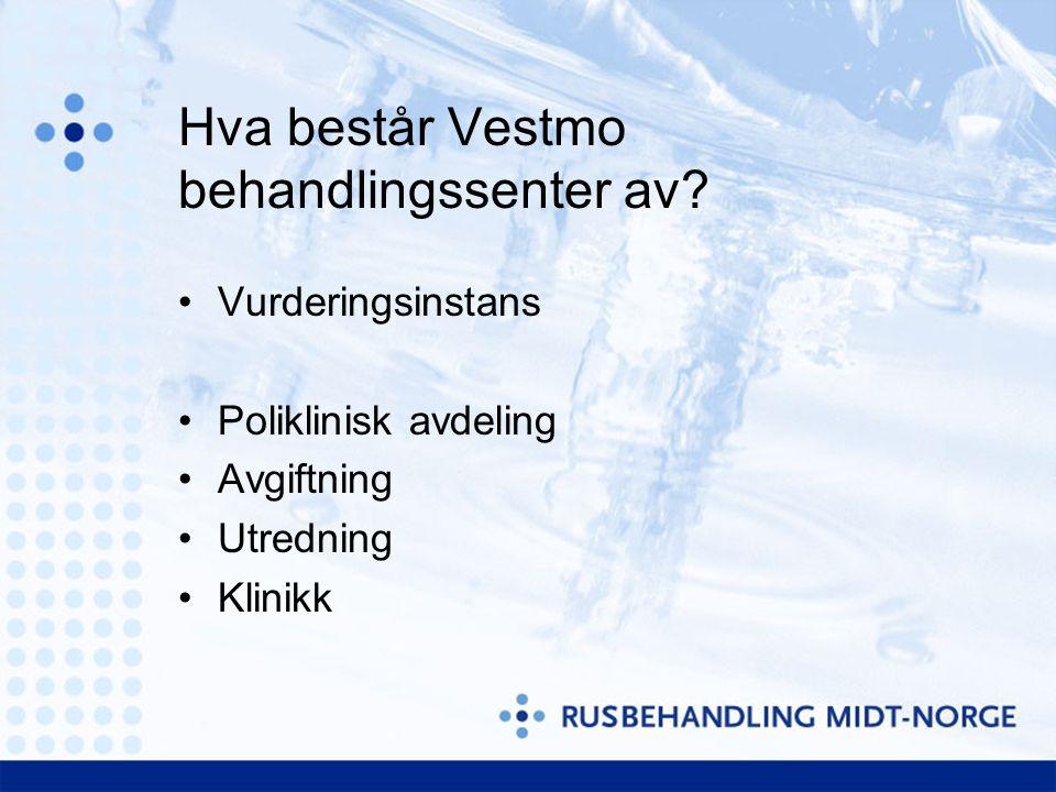 Hva består Vestmo behandlingssenter av