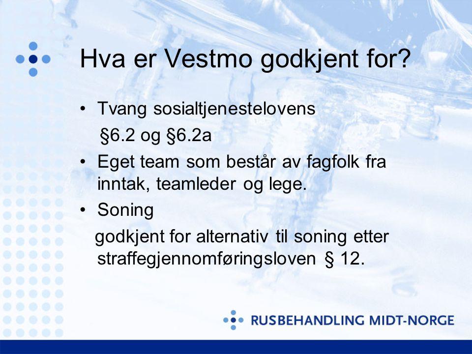 Hva er Vestmo godkjent for