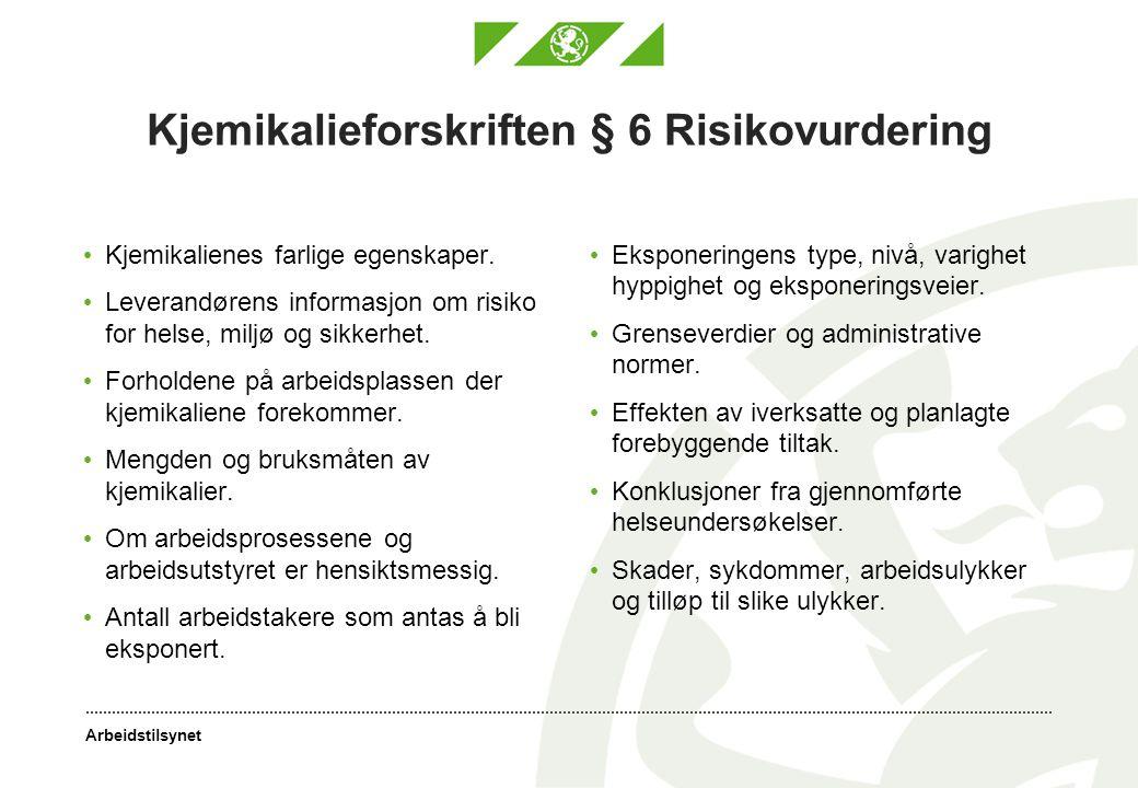 Kjemikalieforskriften § 6 Risikovurdering