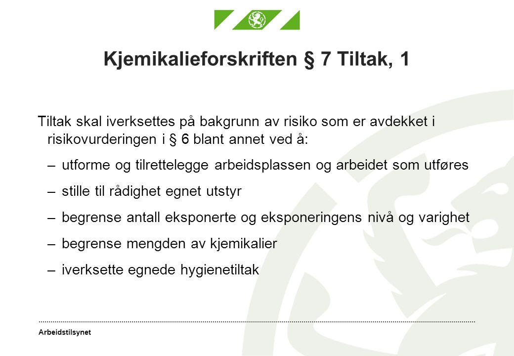 Kjemikalieforskriften § 7 Tiltak, 1
