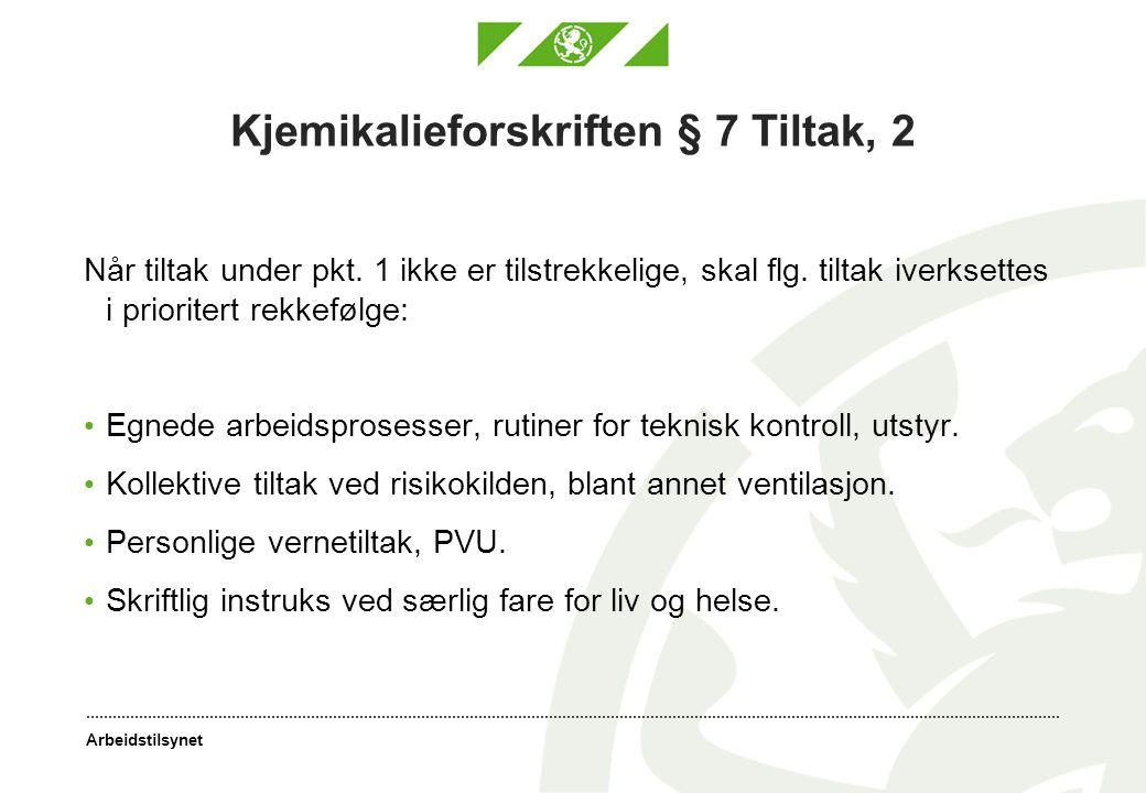 Kjemikalieforskriften § 7 Tiltak, 2