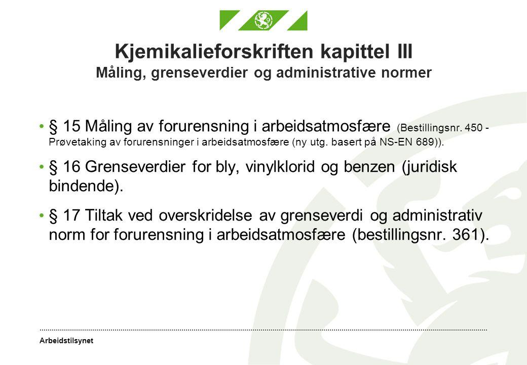 Kjemikalieforskriften kapittel III Måling, grenseverdier og administrative normer