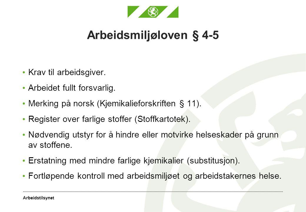 Arbeidsmiljøloven § 4-5 Krav til arbeidsgiver.