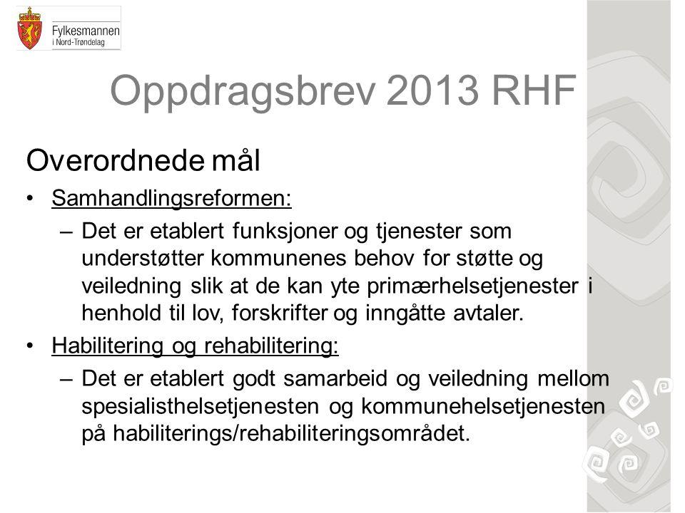 Oppdragsbrev 2013 RHF Overordnede mål Samhandlingsreformen: