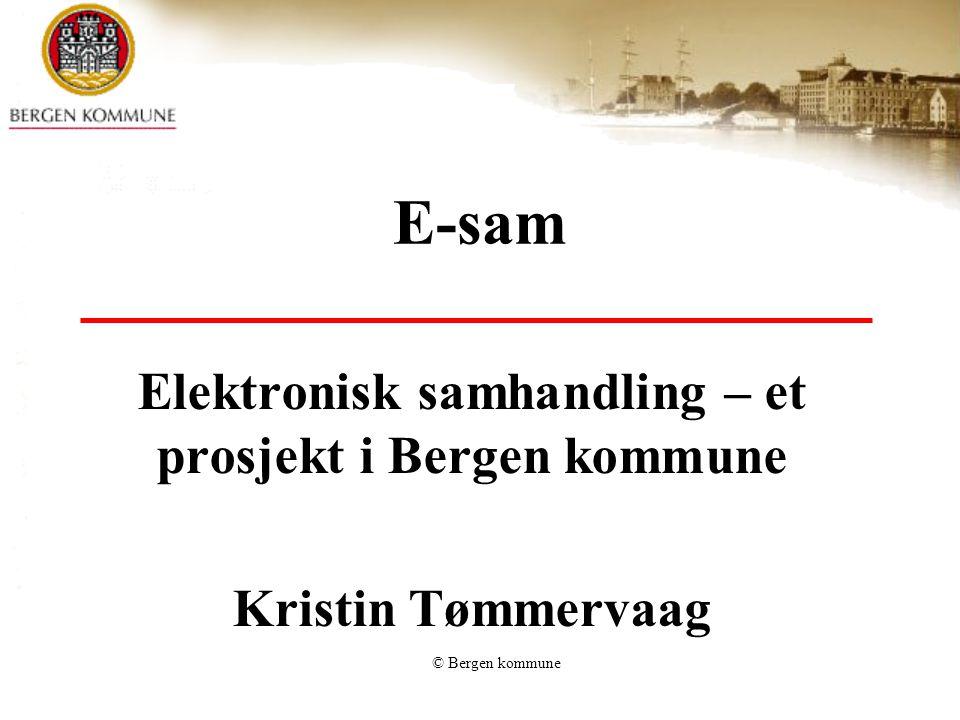 Elektronisk samhandling – et prosjekt i Bergen kommune