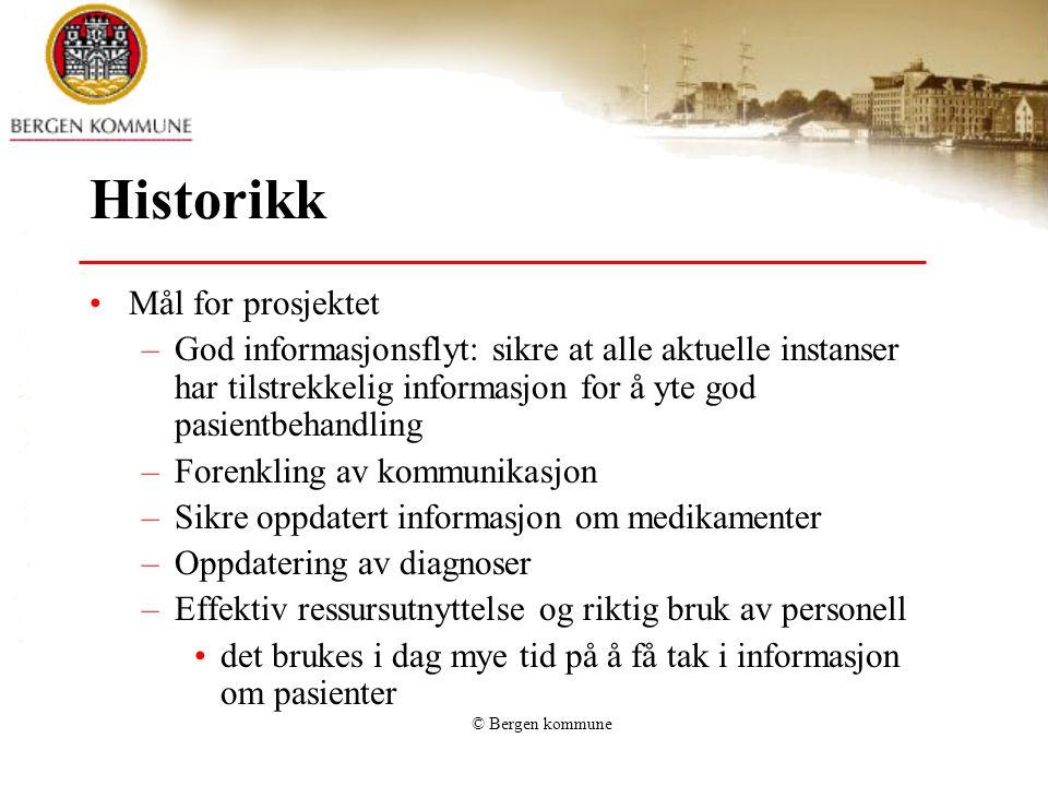 Historikk Mål for prosjektet
