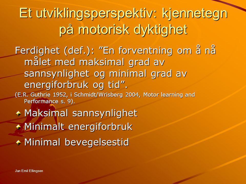 Et utviklingsperspektiv: kjennetegn på motorisk dyktighet