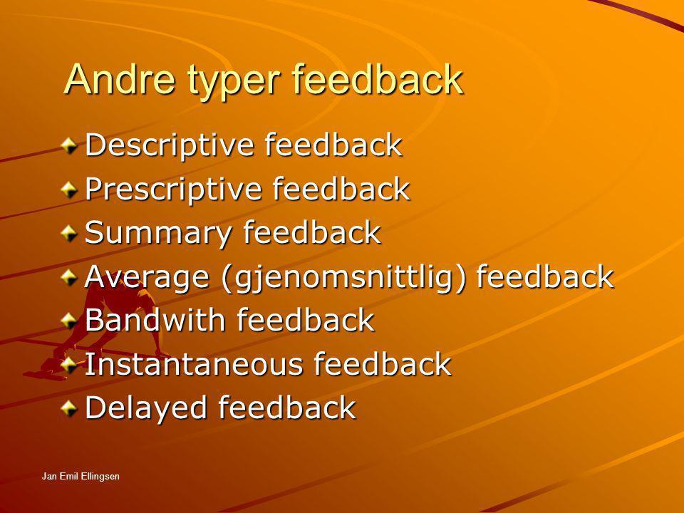 Andre typer feedback Descriptive feedback Prescriptive feedback