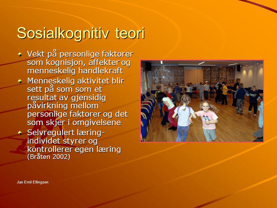Sosialkognitiv teori Vekt på personlige faktorer som kognisjon, affekter og menneskelig handlekraft.