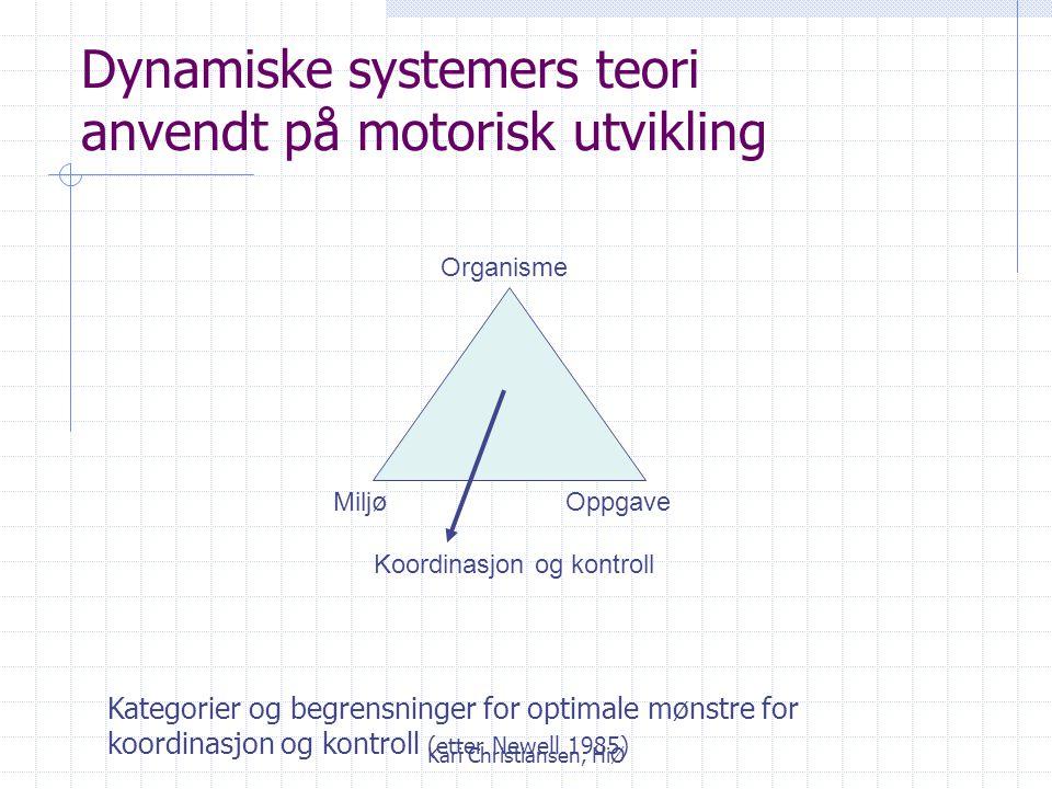 Dynamiske systemers teori anvendt på motorisk utvikling