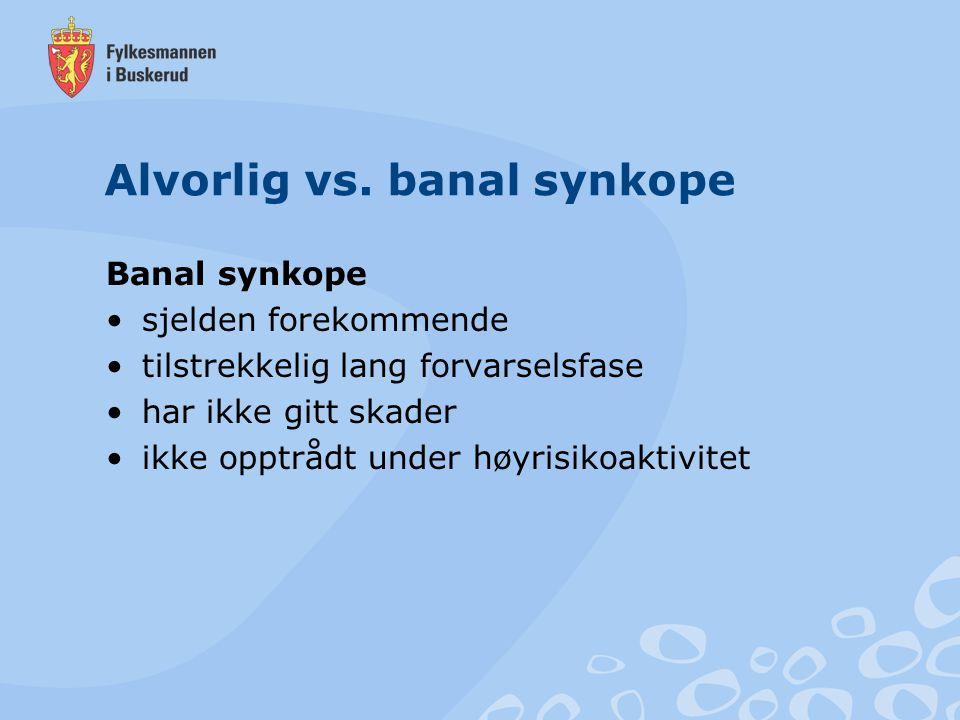 Alvorlig vs. banal synkope