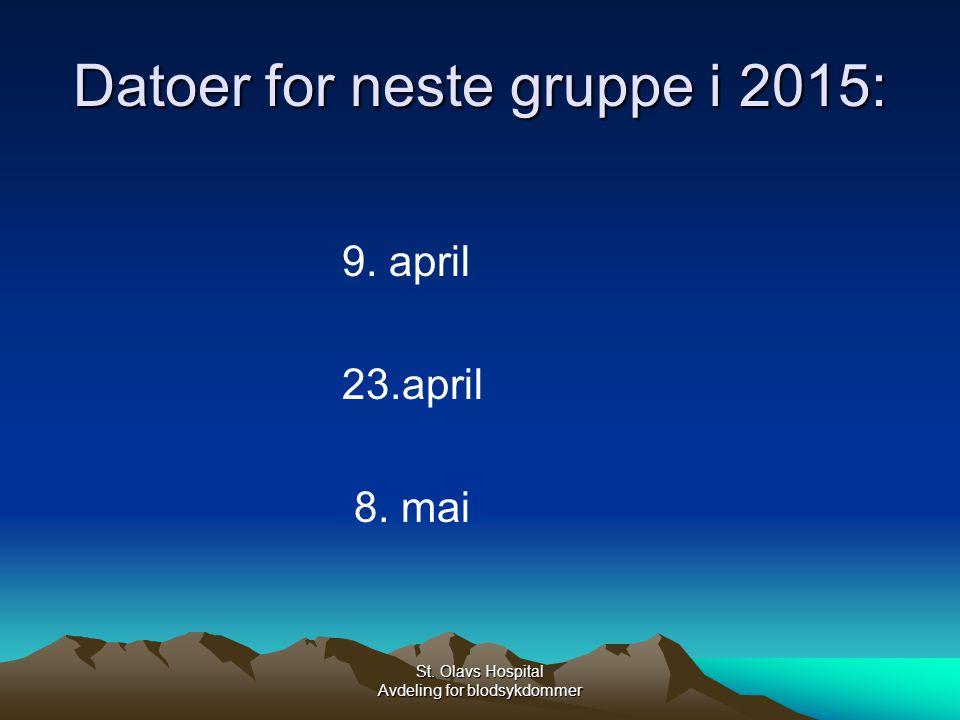 Datoer for neste gruppe i 2015: