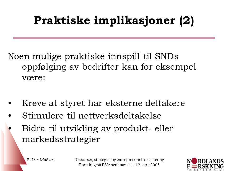 Praktiske implikasjoner (2)