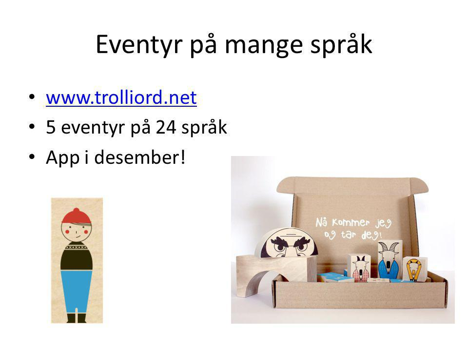 Eventyr på mange språk www.trolliord.net 5 eventyr på 24 språk